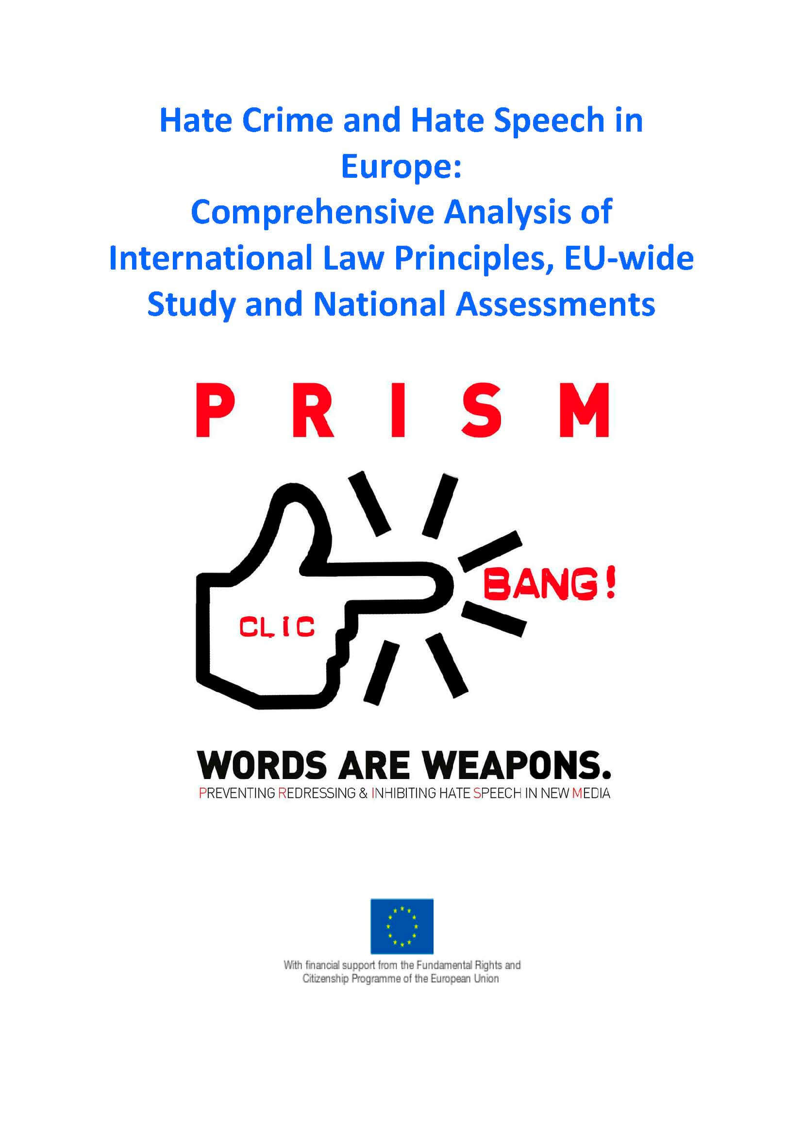Hate Crime and Hate Speech in Europe: Comprehensive Analysis